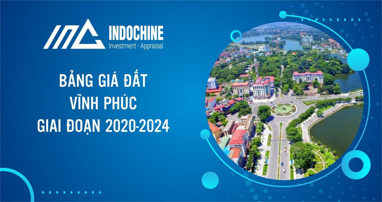 BẢNG GIÁ ĐẤT VĨNH PHÚC 2020-2024