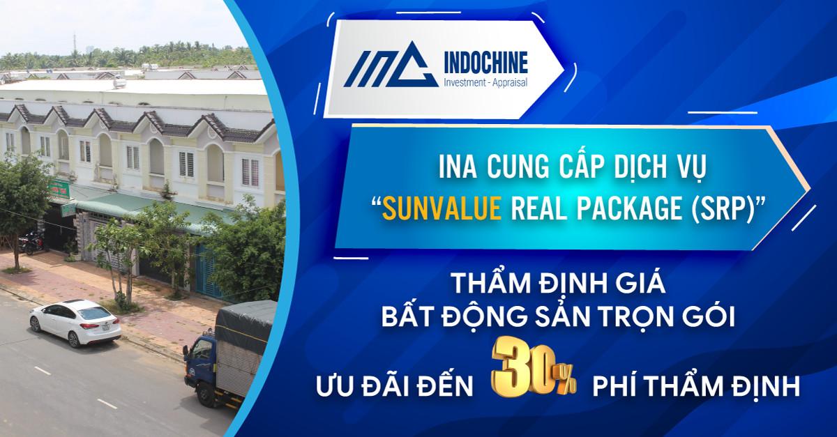"""INA cung cấp dịch vụ """"SunValue Real Package ( SRP)"""" Thẩm định giá bất động sản trọn gói ưu đãi đến 30% phí thẩm định"""